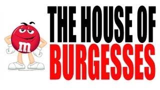 House Burgesses Explained