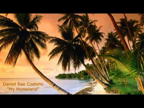 Daniel Rae Costello-My Homeland