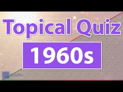 Topical Quiz  1960s QuizMe