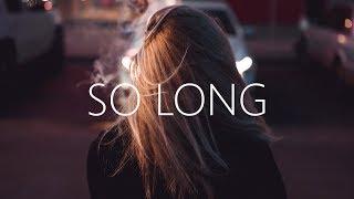 With Løve - So Long (Lyrics) ft. Hvnnibvl