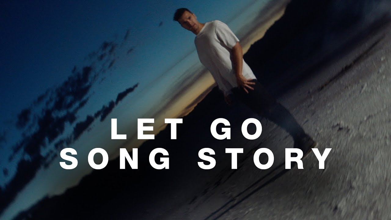 Let Go - Song Story