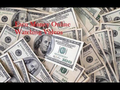 Earn money Online Watching videos/Get paid For Watching