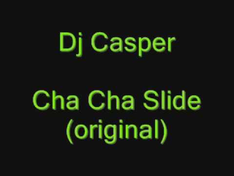 Dj Casper- Cha Cha Slide