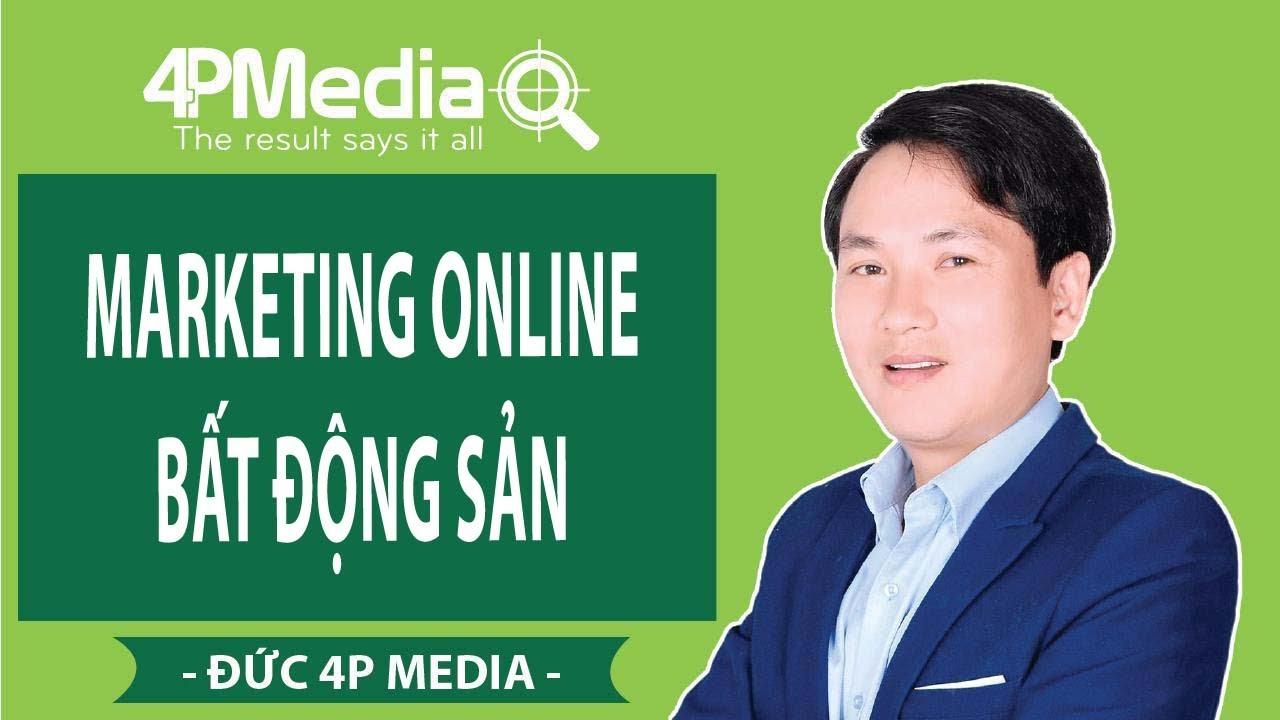 Marketing Online Bất Động Sản | Đức 4P Media