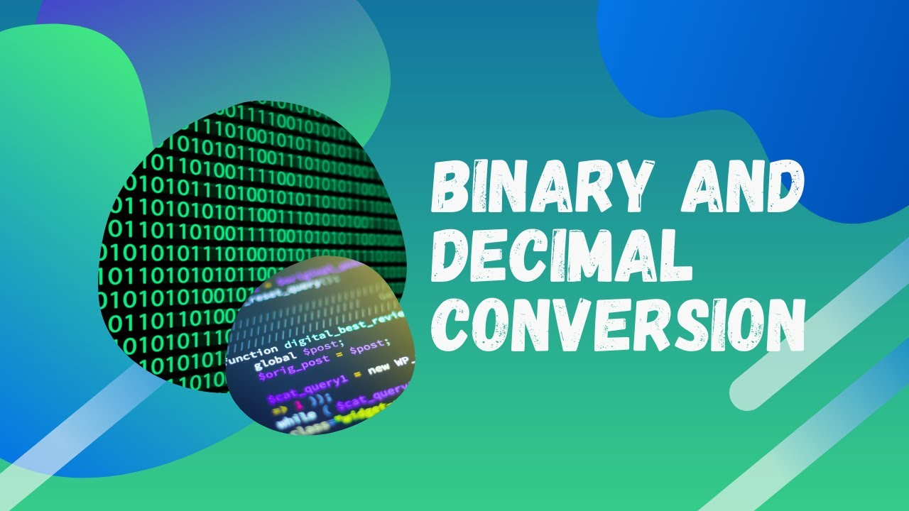 How to Convert between Decimal and Binary Numbers | Computer Science
