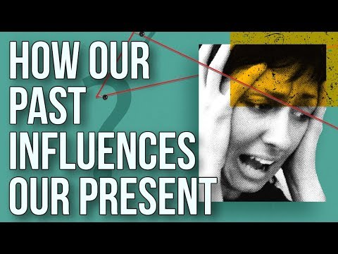 How Our Past Influences Our Present