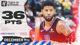 Paul George 36 Points Full Highlights | Pacers vs Clippers | December 9, 2019