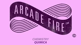 Arcade Fire Chemistry Letra Subtitulada Sub English Spanish