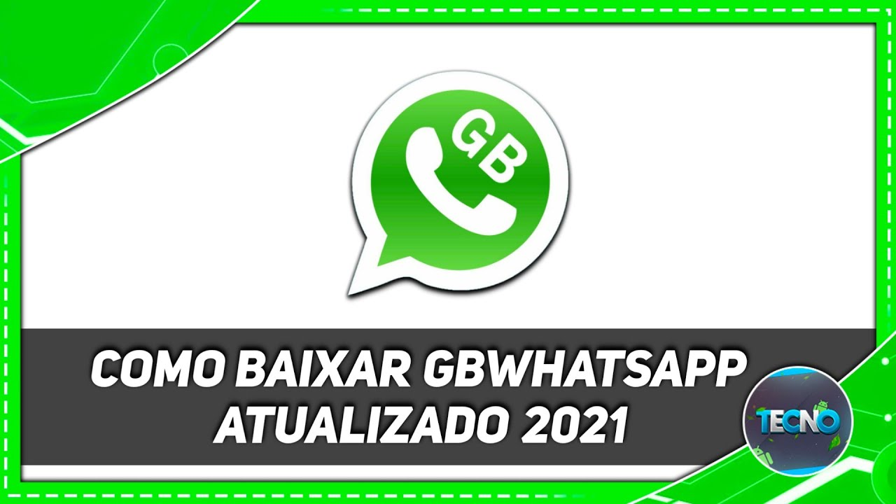 Whatsapp Gb 2021 Atualizado Baixar Para Android