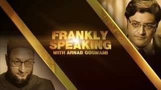 Frankly Speaking with Asaduddin Owaisi - Full I...