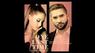 Ariana Grande ft. Kendji Girac - One Last Time (Attends-moi)