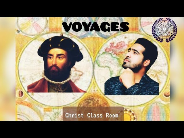 Christ Class Room |   Social  Science :Voyages