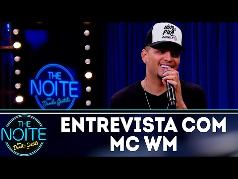 Entrevista com MC WM | The Noite (22/08/18)