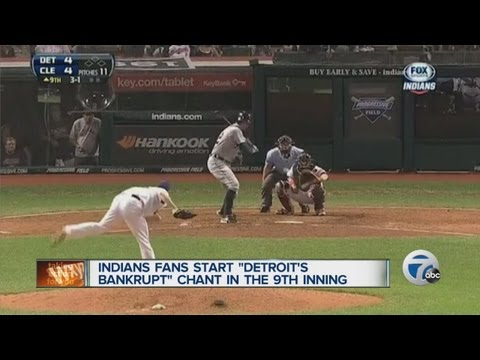 Indian fan start 'Detroit's Bankrupt' chant in the 9th inning