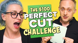 The $100 Perfect Cut Challenge