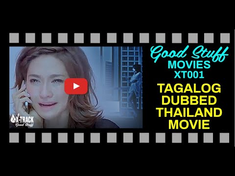 Download THAILAND ROMANTIC COMEDY MOVIE TAGALOG DUBBED