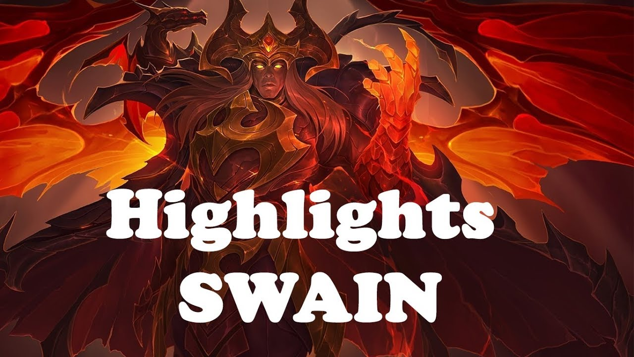 Highlights Swain Swain Montage 149 League Of Legends Swai Youtube