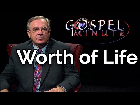 One Gospel Minute - Worth of Life
