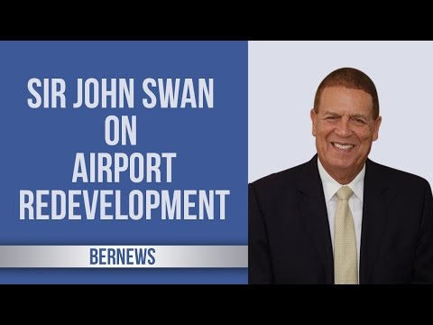 Sir John Swan On Airport Redevelopment, Feb 2017
