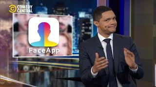 The Daily Show | Face App Deceit? | 18 July 2019