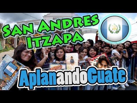 San Andres Itzapa HE VUELTO.!!   - AplanandoGuate