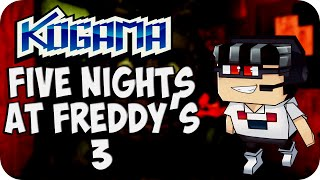 Kogama - Five Nights At Freddy's 3