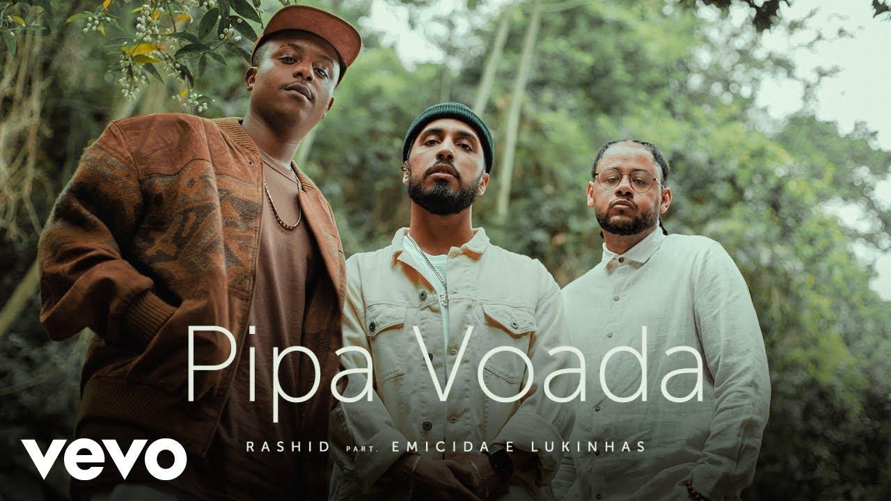 Rashid Pipa Voada Ft Emicida Lukinhas Youtube