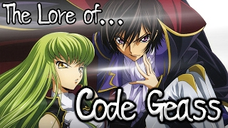 The Lore of Code Geass - R1 and R2!
