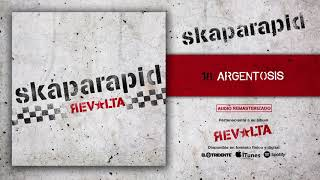 "SKAPARAPID ""Argentosis"" (Audiosingle)"