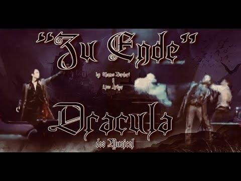 "Zu Ende (w/lyrics - German) from ""Dracula – das Musical""  ~  Mr. Thomas Borchert & Mr. Uwe Kröger"