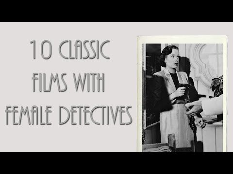 10 Classic Films With Female Detectives