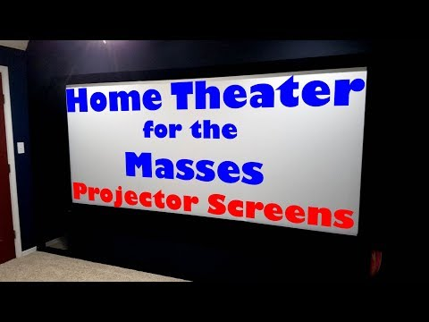 Home Theater for the Masses - Projector Screens
