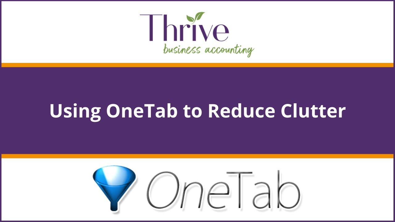Tech Tips: Using OneTab to Reduce Clutter
