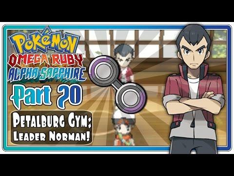 Pokemon Omega Ruby and Alpha Sapphire - Part 20: Petalburg City Gym   Leader Norman!  (FaceCam)