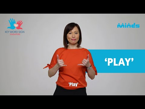 Key Word Sign (Singapore) - Let's Learn Together! #4 - 'Play'