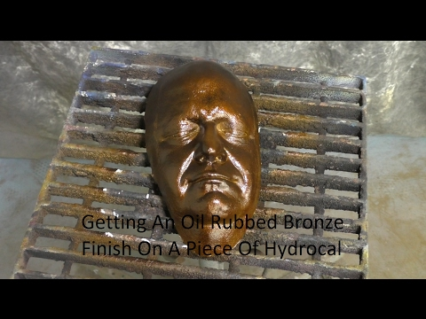 Getting An Oil Rubbed Bronze Finish On A Piece Of Hydrocal