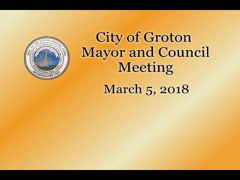 City of Groton Mayor & Council - 3/5/18