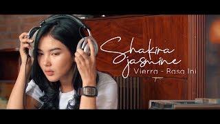 Vierra - Rasa Ini (Cover by Shakira Jasmine)