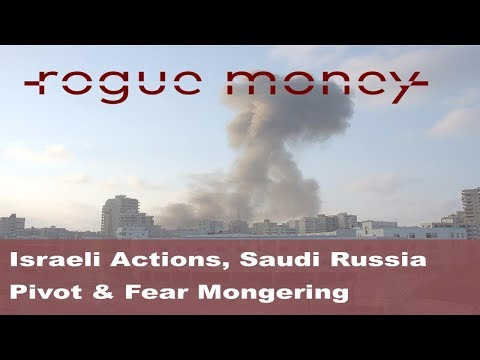 Rogue Mornings: Israel, Saudi Russia Pivot & The MSM (10/20/2017)
