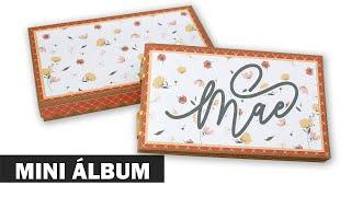 Mini Álbum Multi - Mães | Tutorial Trailer