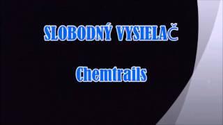 CHEMTRAILS - Slobodný vysielač