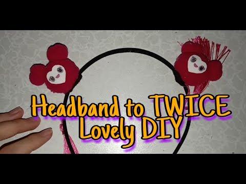 How I turned my headband to Twice lovelys