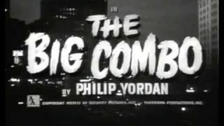 The Big Combo - Opening