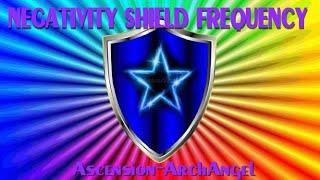 Negativity Shield