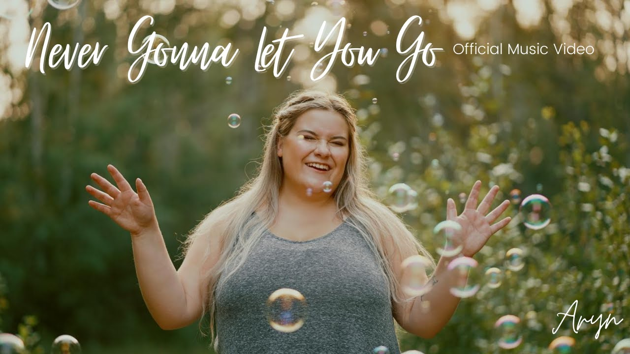 Download Never Gonna Let You Go - Aryn (Official Music Video)
