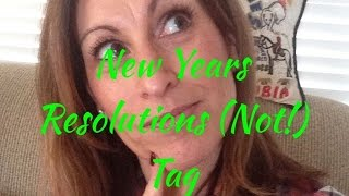 New Years Resolution (Not!) Tag 2015 Thumbnail