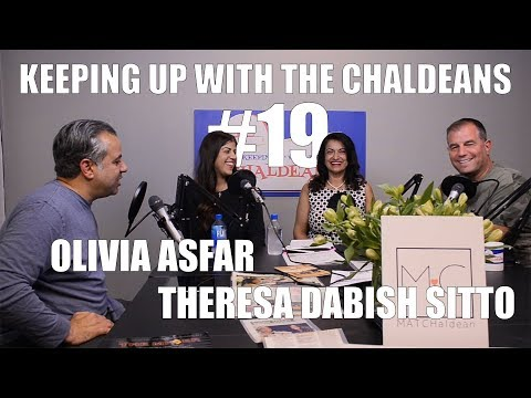 Keeping Up With The Chaldeans: With Olivia Asfar & Theresa Dabish Sitto - Matchaldean