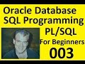 Part III Oracle Database SQL Programming with PL/SQL in 2016 Using Oracle GUI