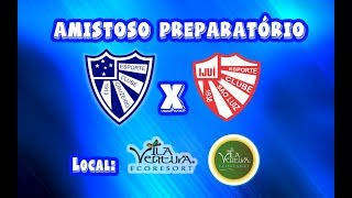 Cruzeiro x São Luiz - Ijuí. Amistoso Vila Ventura