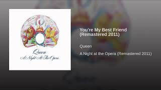 You're My Best Friend (Remastered 2011)